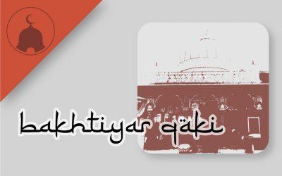 dargah of qutubuddin bakhtiyar qaki