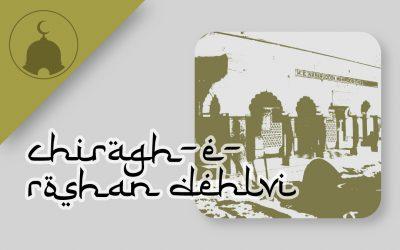 dargah of nasiruddin chiragh-e-roshan dehlvi