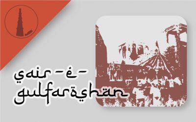 phoolwalon ki Sair/ Sair-e- gulfaroshan